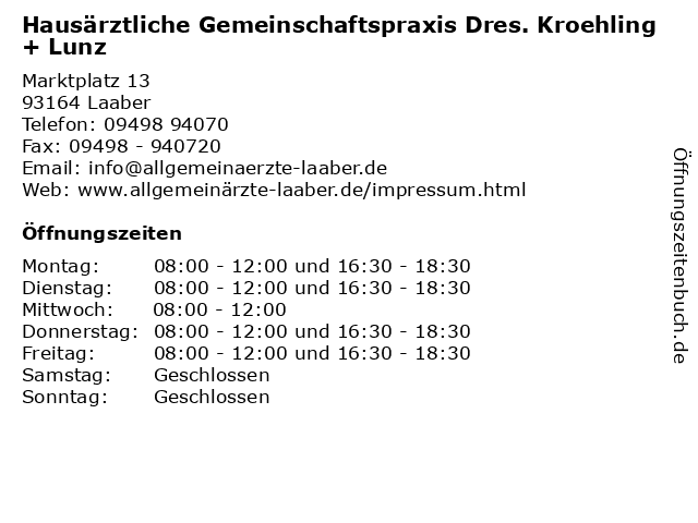 Hausärztliche Gemeinschaftspraxis Dres. Kroehling + Lunz in Laaber: Adresse und Öffnungszeiten