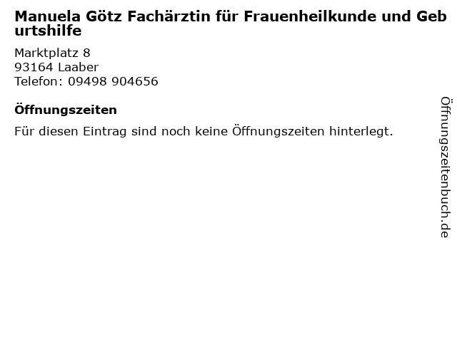 Manuela Götz Fachärztin für Frauenheilkunde und Geburtshilfe in Laaber: Adresse und Öffnungszeiten