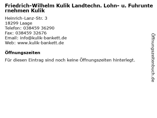 Friedrich-Wilhelm Kulik Landtechn. Lohn- u. Fuhrunternehmen Kulik in Laage: Adresse und Öffnungszeiten