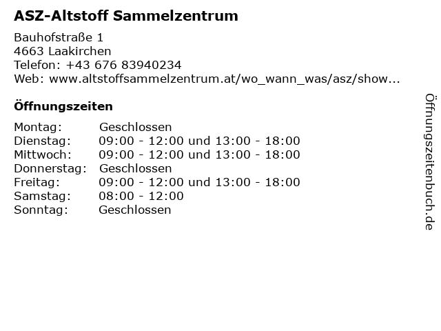 ASZ-Altstoff Sammelzentrum in Laakirchen: Adresse und Öffnungszeiten
