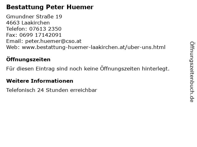 Bestattung Peter Huemer in Laakirchen: Adresse und Öffnungszeiten