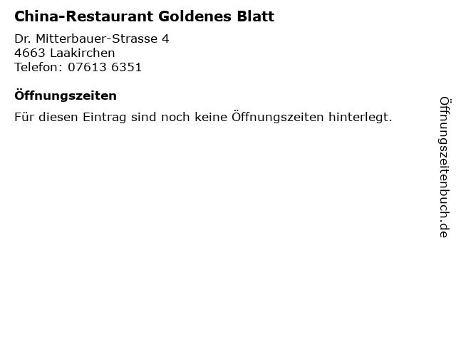 China-Restaurant Goldenes Blatt in Laakirchen: Adresse und Öffnungszeiten