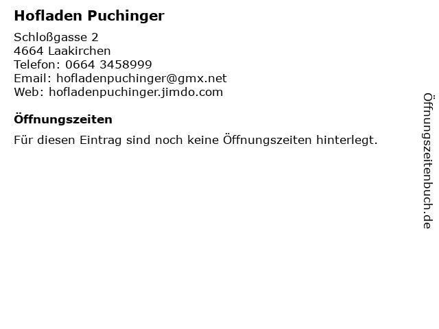 Hofladen Puchinger in Laakirchen: Adresse und Öffnungszeiten