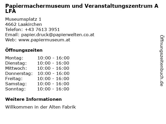 Papiermachermuseum und Veranstaltungszentrum ALFA in Laakirchen: Adresse und Öffnungszeiten
