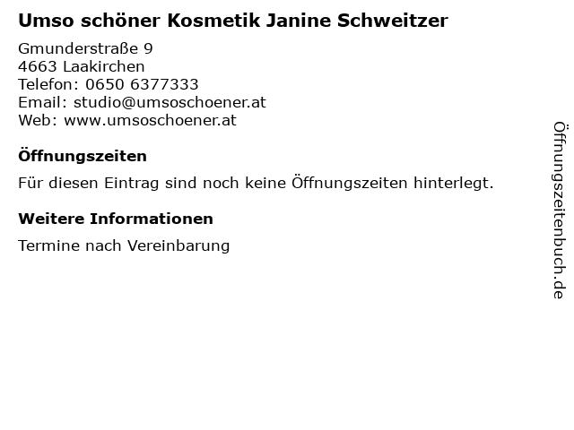 Umso schöner Kosmetik Janine Schweitzer in Laakirchen: Adresse und Öffnungszeiten