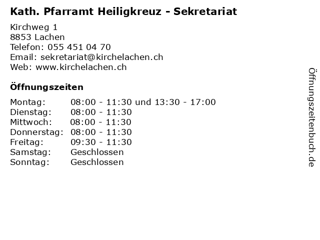 Kath. Pfarramt Heiligkreuz - Sekretariat in Lachen: Adresse und Öffnungszeiten