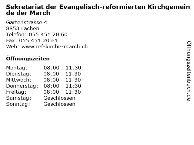 Sekretariat der Evangelisch-reformierten Kirchgemeinde der March in Lachen: Adresse und Öffnungszeiten