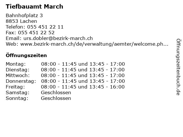 Tiefbauamt March in Lachen: Adresse und Öffnungszeiten