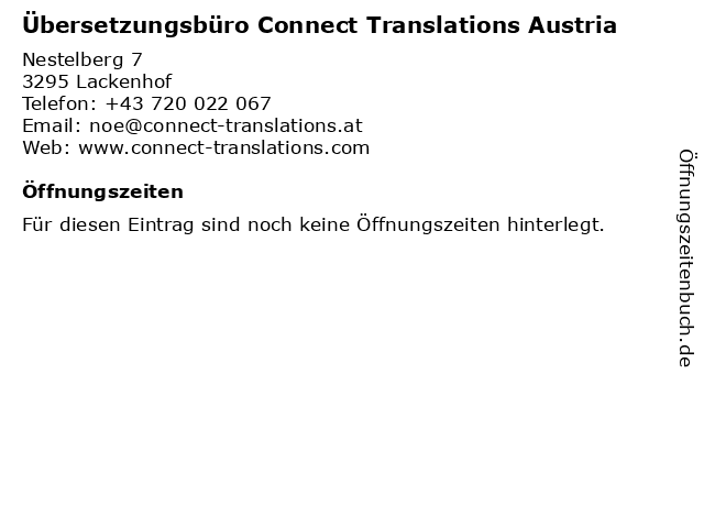 Übersetzungsbüro Connect Translations Austria in Lackenhof: Adresse und Öffnungszeiten