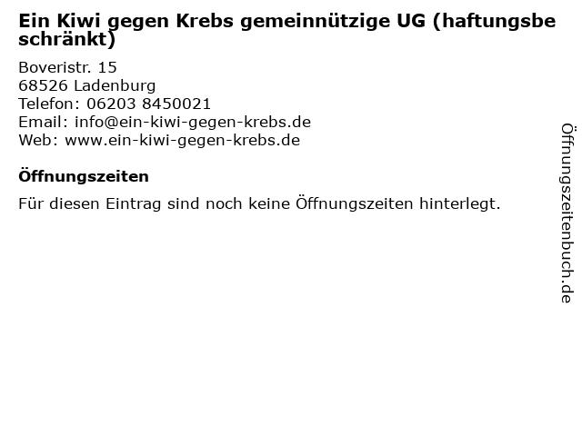 Ein Kiwi gegen Krebs gemeinnützige UG (haftungsbeschränkt) in Ladenburg: Adresse und Öffnungszeiten