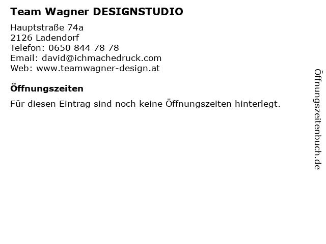 Team Wagner DESIGNSTUDIO in Ladendorf: Adresse und Öffnungszeiten