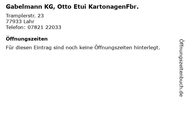 Gabelmann KG, Otto Etui KartonagenFbr. in Lahr: Adresse und Öffnungszeiten