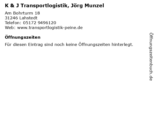 K & J Transportlogistik, Jörg Munzel in Lahstedt: Adresse und Öffnungszeiten