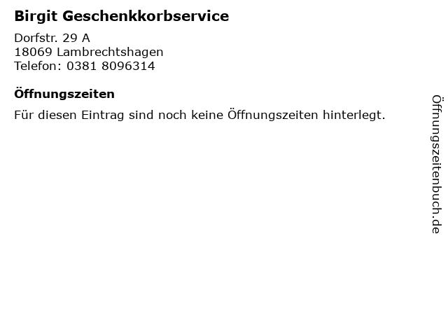 Birgit Geschenkkorbservice in Lambrechtshagen: Adresse und Öffnungszeiten