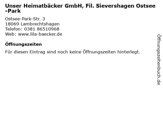 Unser Heimatbäcker GmbH, Fil. Sievershagen Ostsee-Park in Lambrechtshagen: Adresse und Öffnungszeiten