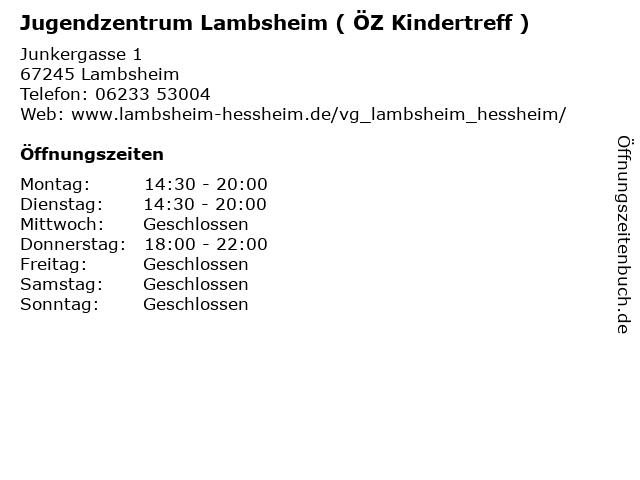 Jugendzentrum Lambsheim ( ÖZ Kindertreff ) in Lambsheim: Adresse und Öffnungszeiten