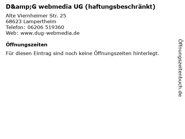D&G webmedia UG (haftungsbeschränkt) in Lampertheim: Adresse und Öffnungszeiten
