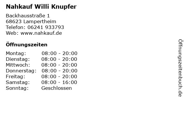 Nahkauf Willi Knupfer in Lampertheim: Adresse und Öffnungszeiten