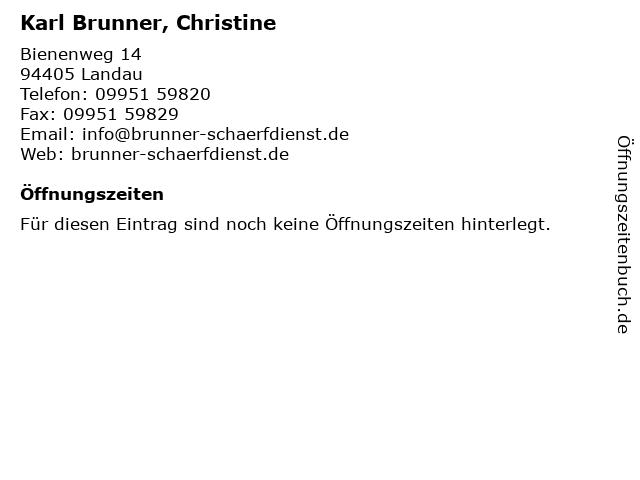 Karl Brunner, Christine in Landau: Adresse und Öffnungszeiten