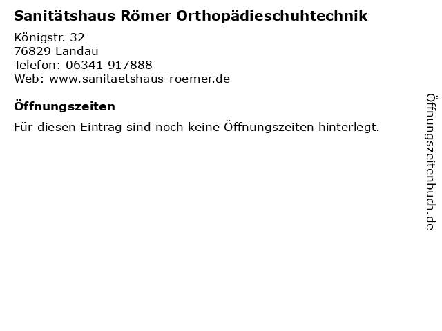 Sanitätshaus Römer Orthopädieschuhtechnik in Landau: Adresse und Öffnungszeiten
