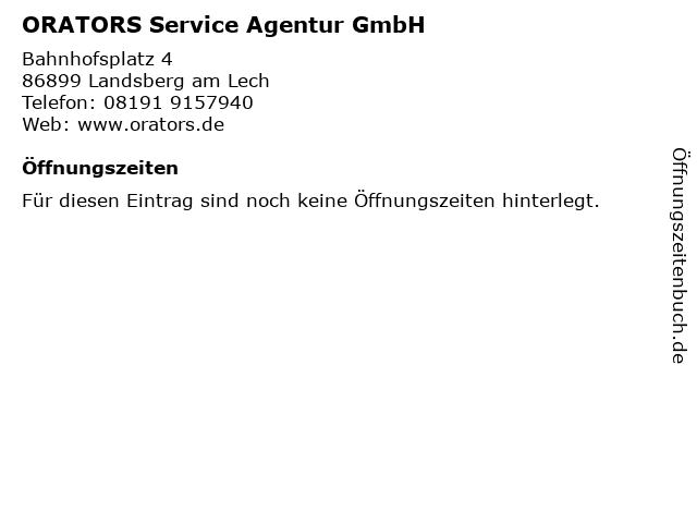 ORATORS Service Agentur GmbH in Landsberg am Lech: Adresse und Öffnungszeiten