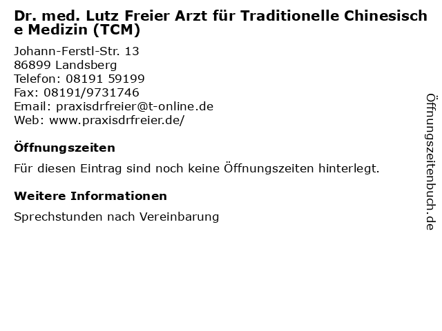 Dr. med. Lutz Freier Arzt für Traditionelle Chinesische Medizin (TCM) in Landsberg: Adresse und Öffnungszeiten