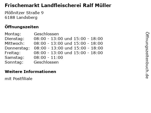 Frischemarkt Landfleischerei Ralf Müller in Landsberg: Adresse und Öffnungszeiten