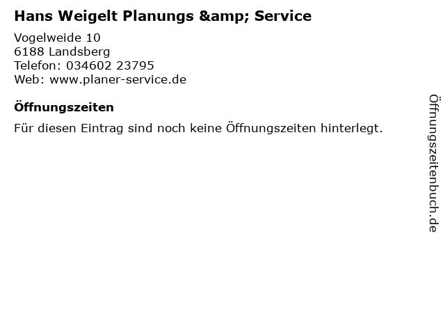Hans Weigelt Planungs & Service in Landsberg: Adresse und Öffnungszeiten