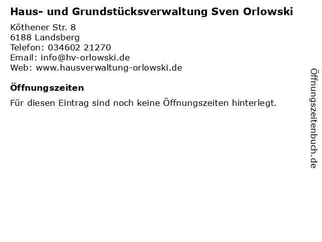 Haus- und Grundstücksverwaltung Sven Orlowski in Landsberg: Adresse und Öffnungszeiten