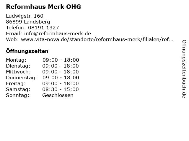 Reformhaus Merk OHG in Landsberg: Adresse und Öffnungszeiten
