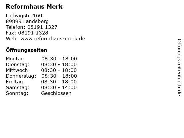 Reformhaus Merk in Landsberg: Adresse und Öffnungszeiten