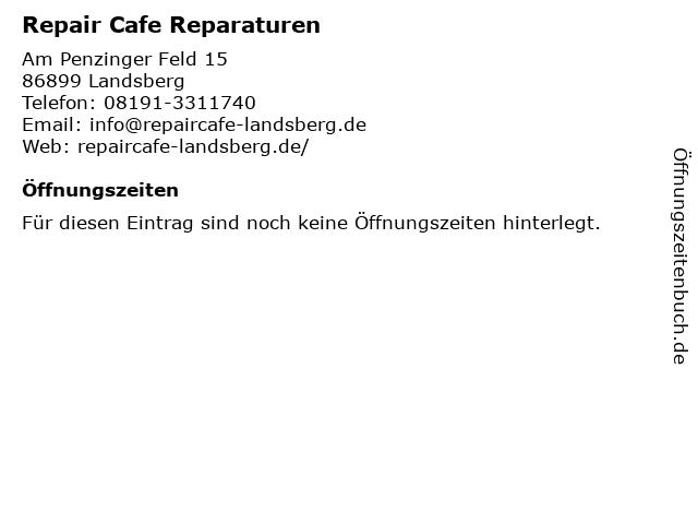 Repair Cafe Reparaturen in Landsberg: Adresse und Öffnungszeiten
