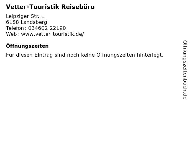 Vetter-Touristik Reisebüro in Landsberg: Adresse und Öffnungszeiten
