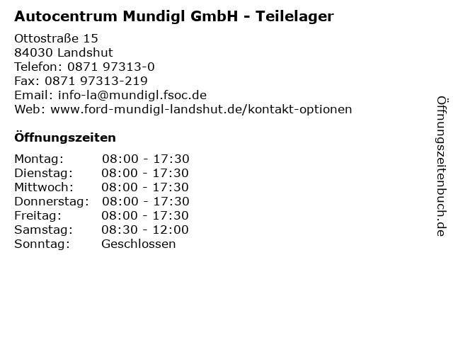 Autocentrum Mundigl GmbH - Teilelager in Landshut: Adresse und Öffnungszeiten