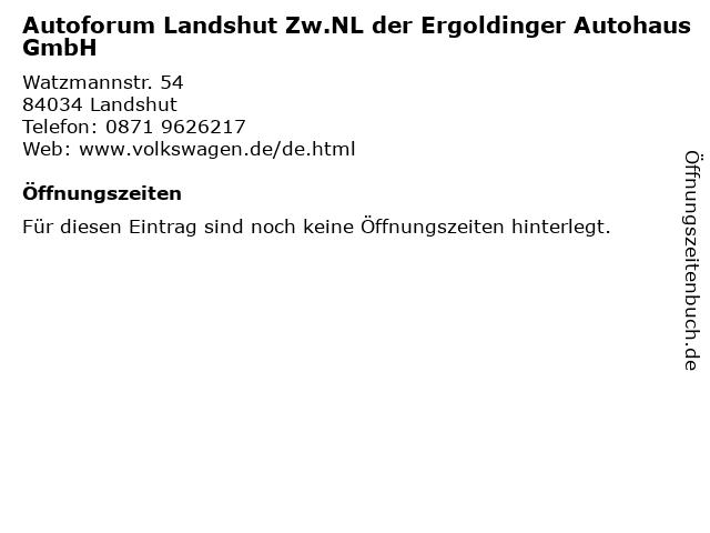 Autoforum Landshut Zw.NL der Ergoldinger Autohaus GmbH in Landshut: Adresse und Öffnungszeiten