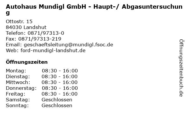 Autohaus Mundigl GmbH - Haupt-/ Abgasuntersuchung in Landshut: Adresse und Öffnungszeiten