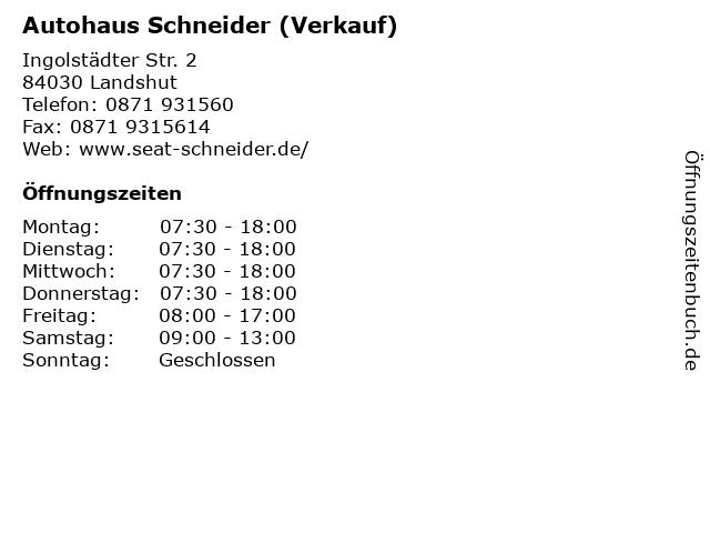 Autohaus Schneider (Verkauf) in Landshut: Adresse und Öffnungszeiten