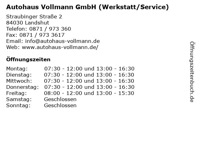 Autohaus Vollmann GmbH (Werkstatt/Service) in Landshut: Adresse und Öffnungszeiten