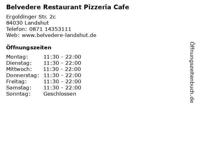 Belvedere Restaurant Pizzeria Cafe in Landshut: Adresse und Öffnungszeiten