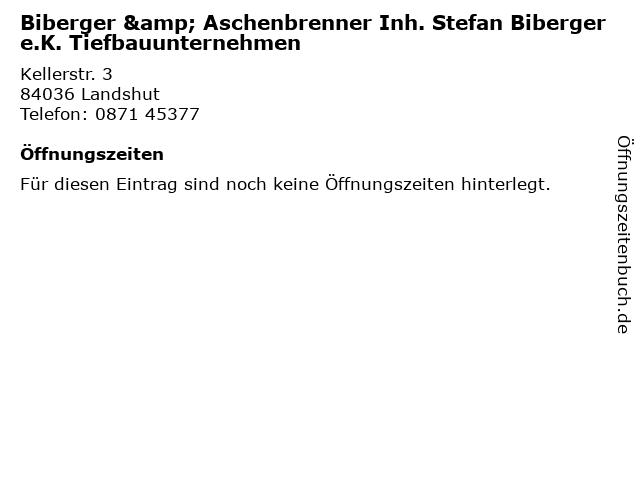 Biberger & Aschenbrenner Inh. Stefan Biberger e.K. Tiefbauunternehmen in Landshut: Adresse und Öffnungszeiten