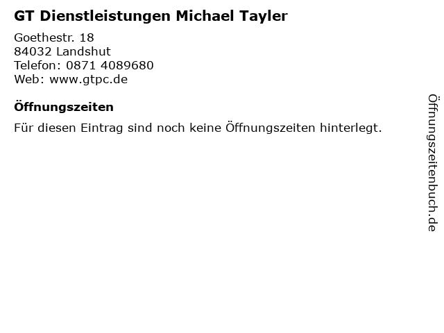 GT Dienstleistungen Michael Tayler in Landshut: Adresse und Öffnungszeiten