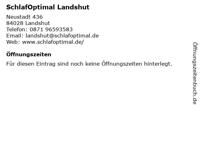 SchlafOptimal Landshut in Landshut: Adresse und Öffnungszeiten