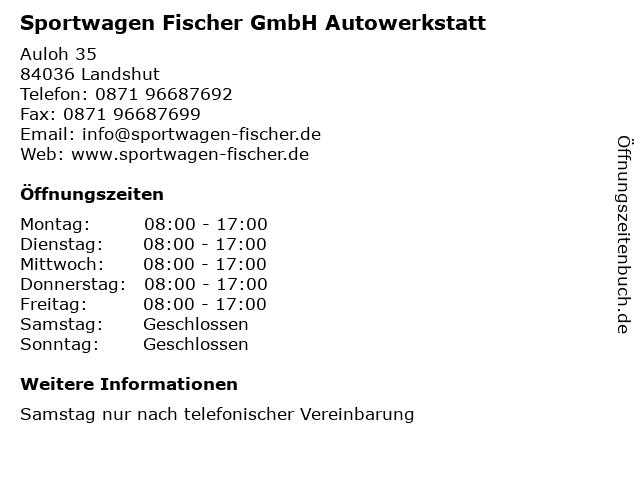 Sportwagen Fischer GmbH Autowerkstatt in Landshut: Adresse und Öffnungszeiten