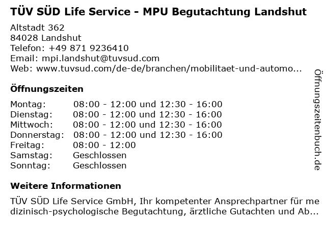 TÜV SÜD Life Service - MPU Begutachtung Landshut in Landshut: Adresse und Öffnungszeiten