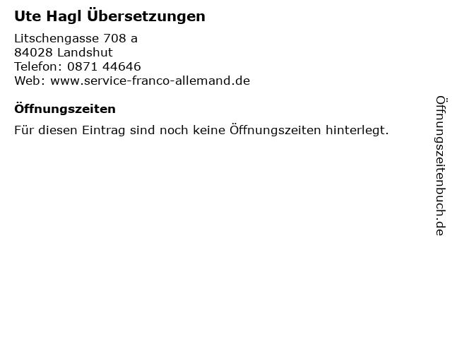 Ute Hagl Übersetzungen in Landshut: Adresse und Öffnungszeiten