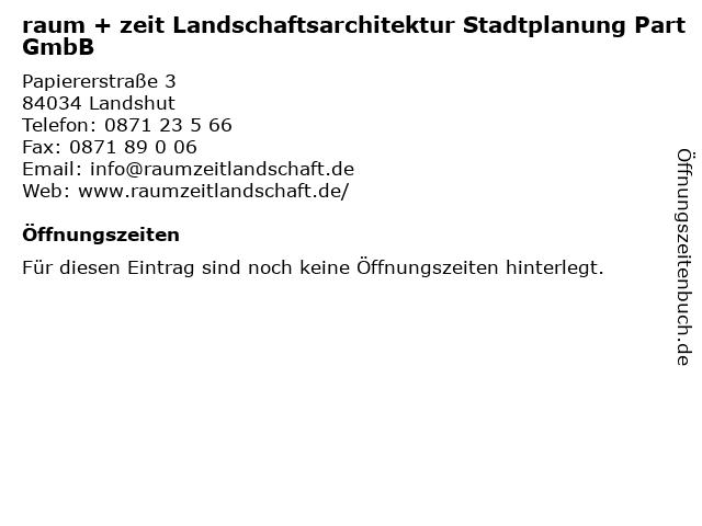 raum + zeit Landschaftsarchitektur Stadtplanung PartGmbB in Landshut: Adresse und Öffnungszeiten