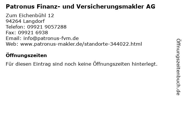 Patronus Finanz- und Versicherungsmakler AG in Langdorf: Adresse und Öffnungszeiten
