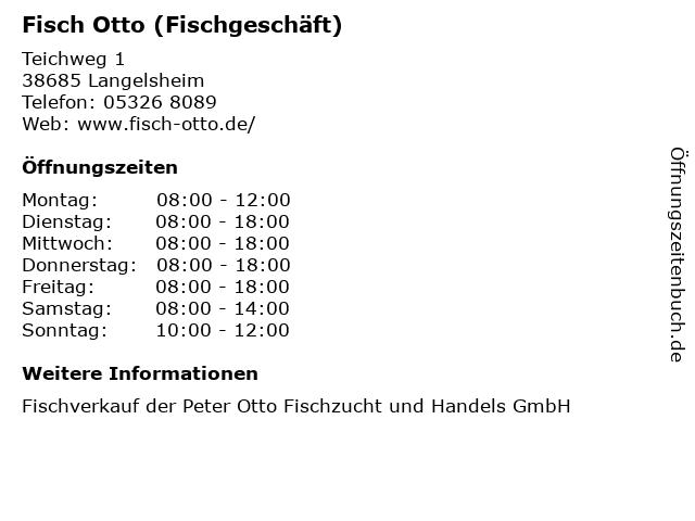 Fisch Otto (Fischgeschäft) in Langelsheim: Adresse und Öffnungszeiten