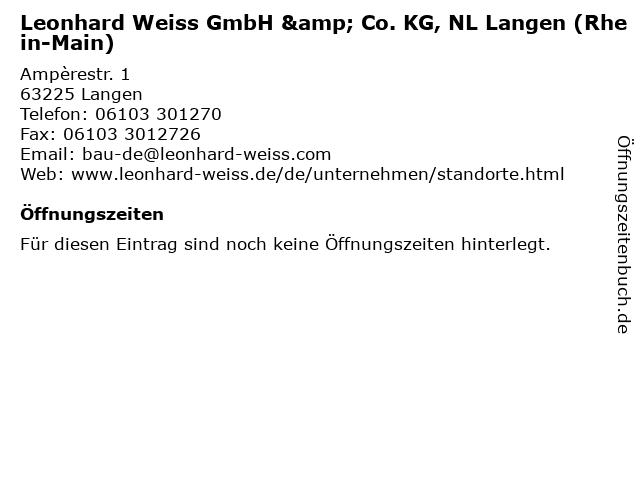 Leonhard Weiss GmbH & Co. KG, NL Langen (Rhein-Main) in Langen: Adresse und Öffnungszeiten