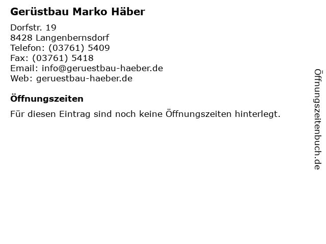Gerüstbau Marko Häber in Langenbernsdorf: Adresse und Öffnungszeiten